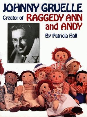 Johnny Gruelle, Creator of Raggedy Ann a