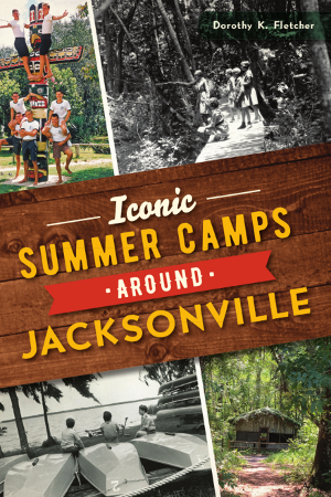 Iconic Summer Camps Around Jacksonville