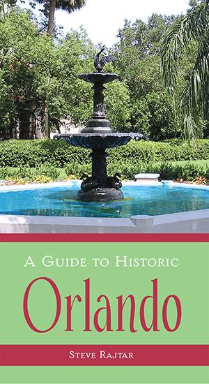 A Guide to Historic Orlando