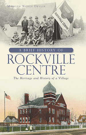 A Brief History of Rockville Centre