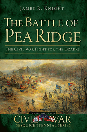 The Battle of Pea Ridge