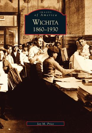 Wichita: 1860-1930