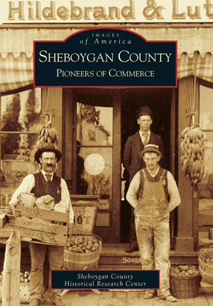 Sheboygan County Pioneers of Commerce