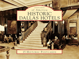 Historic Dallas Hotels