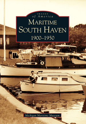 Maritime South Haven: 1900-1950