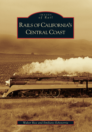 Rails of California's Central Coast