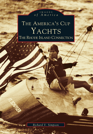 The America's Cup Yachts: The Rhode Island Connection