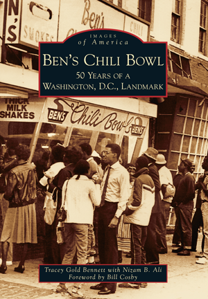 Ben's Chili Bowl: 50 Years of a Washington D.C. Landmark