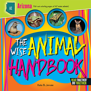 The Wise Animal Handbook Arizona