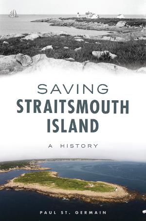 Saving Straitsmouth Island