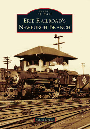 Erie Railroad's Newburgh Branch