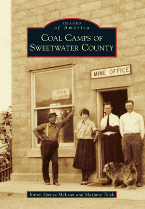 Coal Camps of Sweetwater County
