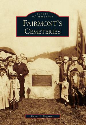 Fairmont's Cemeteries
