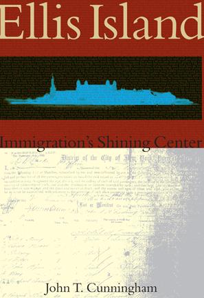 Ellis Island: Immigration's Shining Center