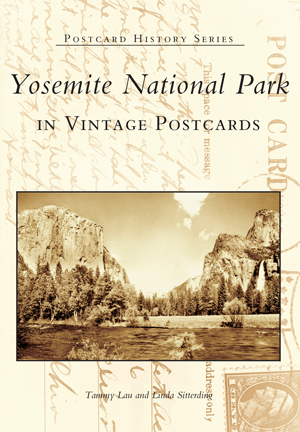 Yosemite National Park in Vintage Postcards
