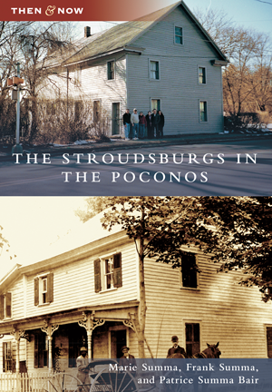 The Stroudsburgs in the Poconos