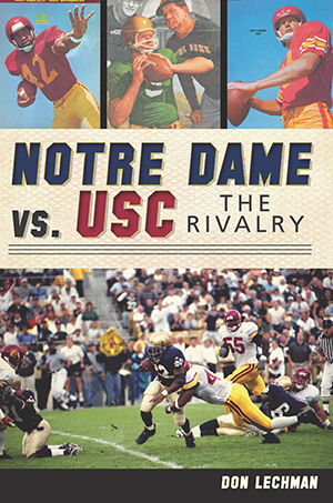 Notre Dame vs. USC: The Rivalry