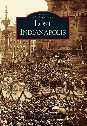 Lost Indianapolis