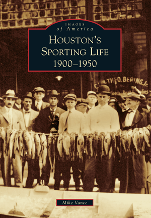 Houston's Sporting Life