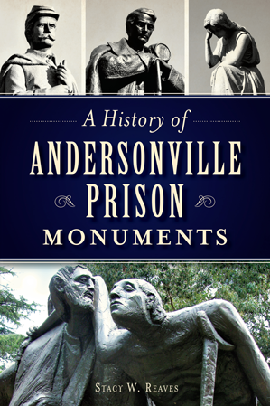 A History of Andersonville Prison Monuments