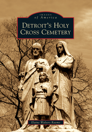 Detroit's Holy Cross Cemetery