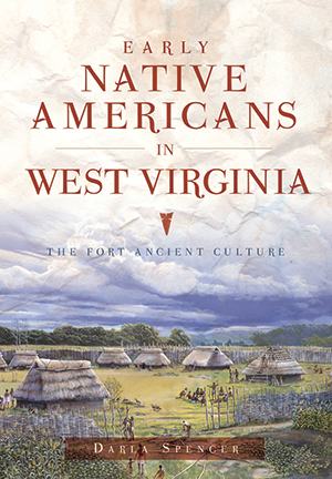 Early Native Americans in West Virginia: The Fort Ancient Culture