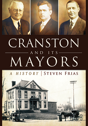 Cranston and Its Mayors