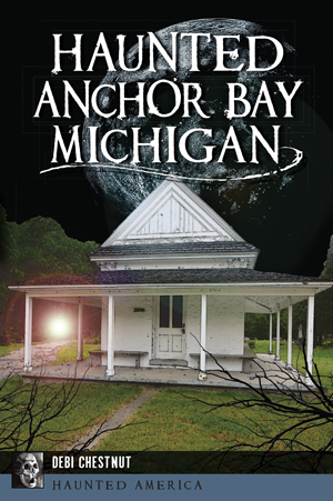 Haunted Anchor Bay, Michigan