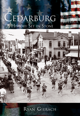 Cedarburg: A History Set in Stone