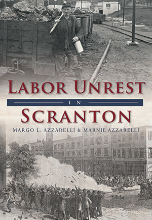 Labor Unrest in Scranton