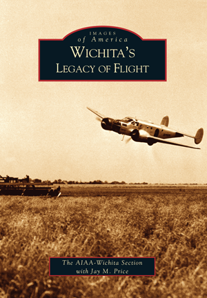 Wichita's Legacy of Flight