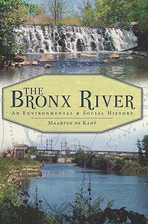 The Bronx River: An Environmental & Social History