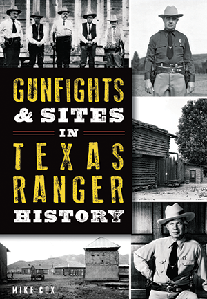 Gunfights & Sites in Texas Ranger History