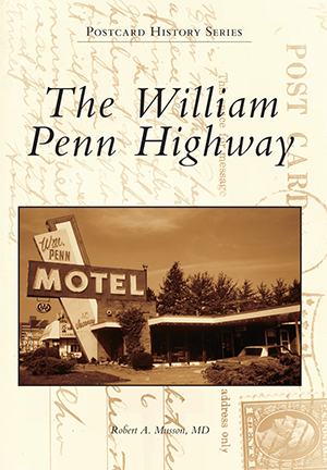 The William Penn Highway
