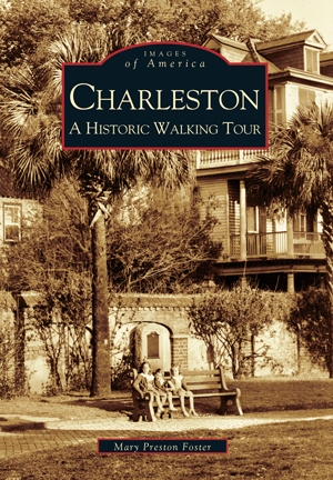 Charleston: A Historic Walking Tour