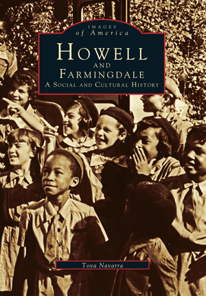 Howell and Farmingdale: A Social and Cultural History