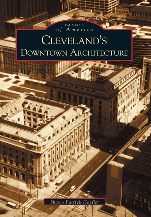 Cleveland's Downtown Architecture