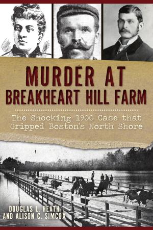 Murder at Breakheart Hill Farm