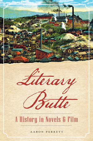 Literary Butte: A History in Novels & Film