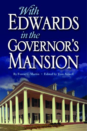 With Edwards in the Governor's Mansion: From Angola to Free Man