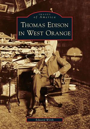 Thomas Edison in West Orange