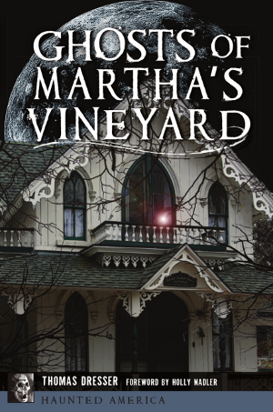 Ghosts of Martha's Vineyard