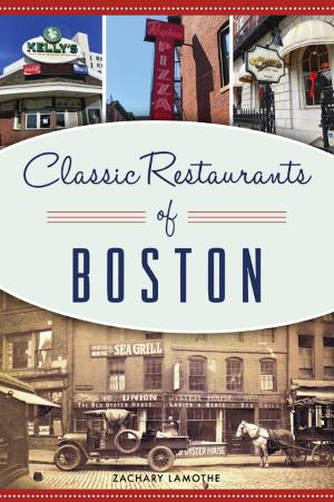 Classic Restaurants of Boston