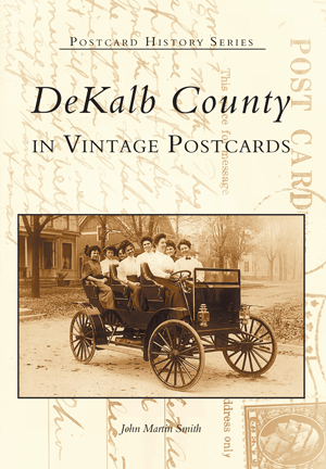 DeKalb County in Vintage Postcards