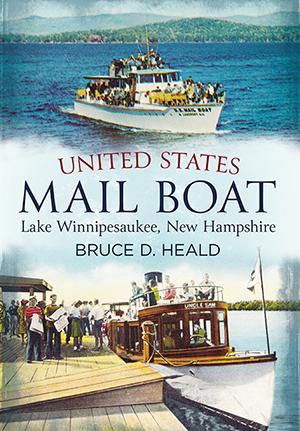 United States Mail Boat: Lake Winnipesaukee, New Hampshire