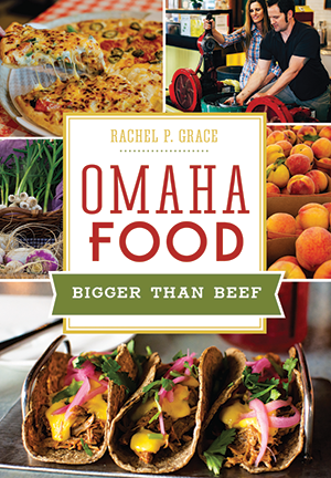 Omaha Food: Bigger than Beef