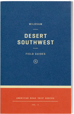 Wildsam Field Guides  Desert Southwest