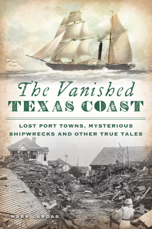 The Vanished Texas Coast