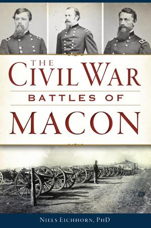 The Civil War Battles of Macon