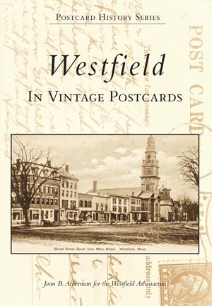 Westfield in Vintage Postcards